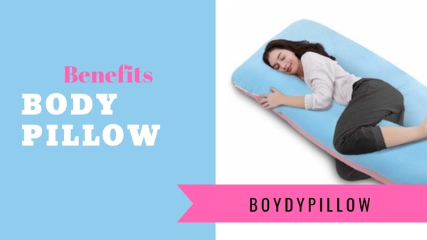 Benefits of a Body Pillow while pregnancy